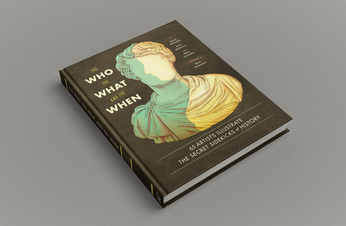 The Who, the What, and the When
